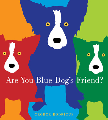 Are You Blue Dog's Friend? Cover Image