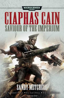 Saviour of the Imperium (Ciaphas Cain) Cover Image