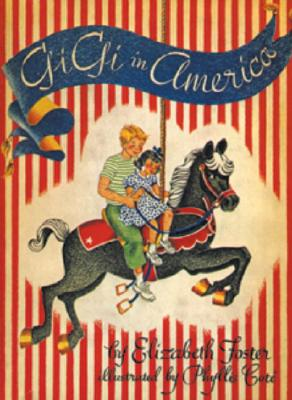 Gigi in America: Sequel to Gigi: The Story of a Merry-Go-Round Horse Cover Image