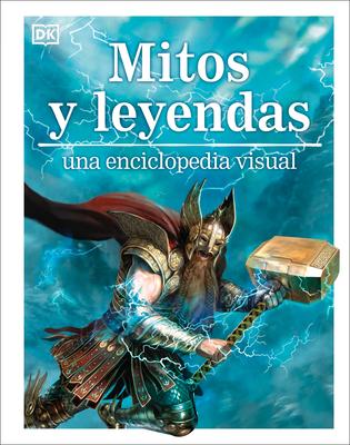 Mitos y leyendas: Una enciclopedia visual (Visual Encyclopedia) Cover Image
