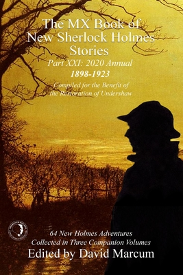 The MX Book of New Sherlock Holmes Stories Part XXI: 2020 Annual (1898-1923) Cover Image