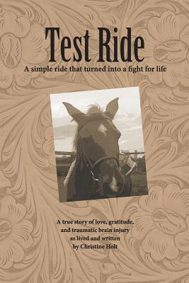 Test Ride: A simple ride that turned into a fight for life Cover Image