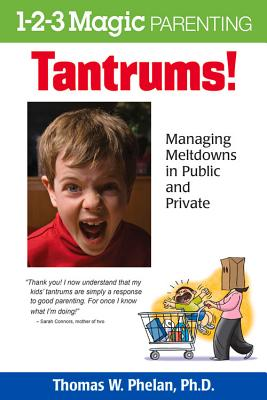 Tantrums!: Managing Meltdowns in Public and Private Cover Image