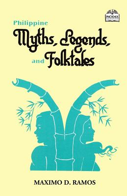 Philippine Myths, Legends, and Folktales Cover Image