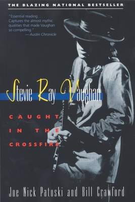 Stevie Ray Vaughan: Caught in the Crossfire Cover Image