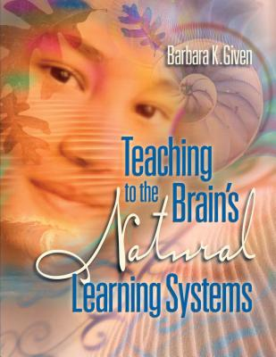 Cover for Teaching to the Brain's Natural Learning Systems