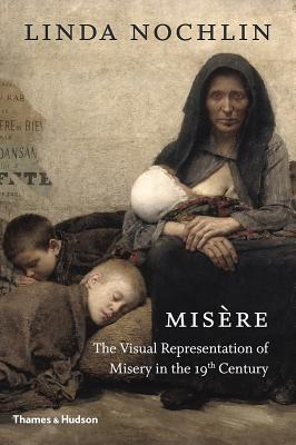 Misère: The Visual Representation of Misery in the 19th Century Cover Image
