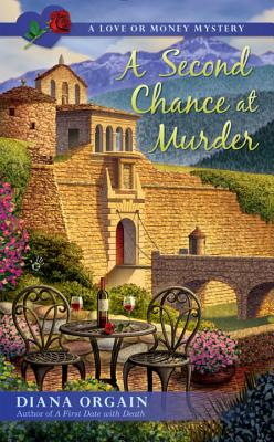 A Second Chance at Murder (A Love or Money Mystery #2) Cover Image