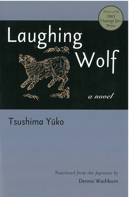 Laughing Wolf (Michigan Monograph Series in Japanese Studies #73) Cover Image