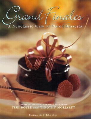 Grand Finales: The Art of the Plated Dessert Cover Image