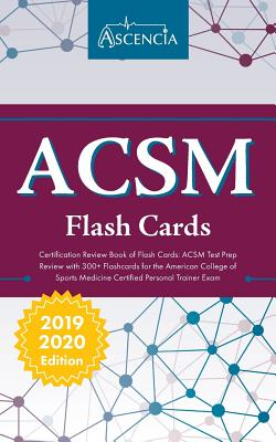 ACSM Certification Review Book of Flash Cards: ACSM Test Prep Review with 300+ Flashcards for the American College of Sports Medicine Certified Person Cover Image
