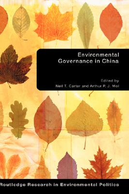 Environmental Governance in China (Environmental Politics) Cover Image