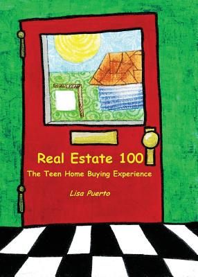 Real Estate 100: The Teen Home Buying Experience Cover Image