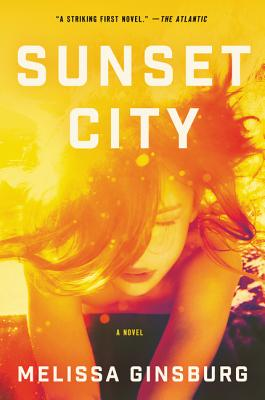 Sunset City: A Novel Cover Image