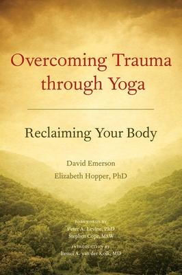 Overcoming Trauma Through Yoga Cover