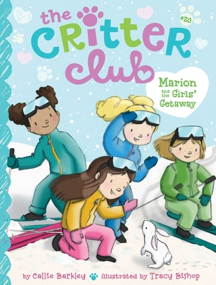 Marion and the Girls' Getaway (The Critter Club #20) Cover Image