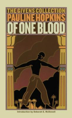 Of One Blood: Or, the Hidden Self: The Givens Collection Cover Image