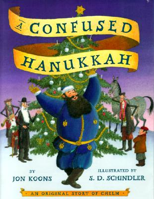 A Confused Hanukkah: An Original Story of Chelm Cover Image