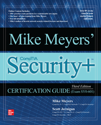 Mike Meyers' Comptia Security+ Certification Guide, Third Edition (Exam Sy0-601) Cover Image