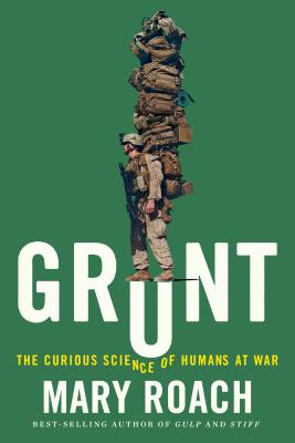 Grunt: The Curious Science of Humans at War (Thorndike Non Fiction) Cover Image