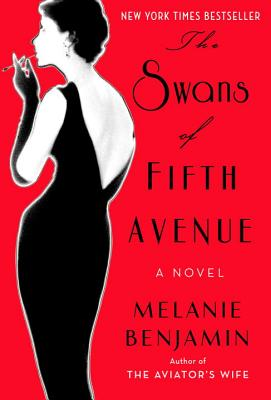 The Swans of Fifth Avenue: A Novel Cover Image