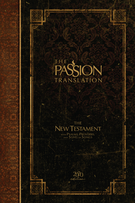 The Passion Translation New Testament (2020 Edition) Hc Espresso: With Psalms, Proverbs and Song of Songs Cover Image