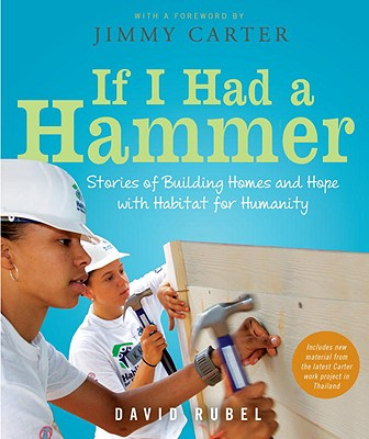 If I Had a Hammer: Stories of Building Homes and Hope with Habitat for Humanity Cover Image