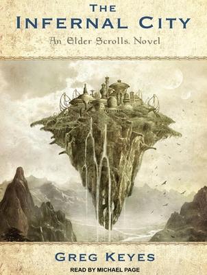 The Infernal City: An Elder Scrolls Novel Cover Image