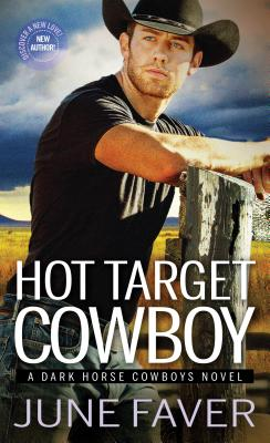 Cover for Hot Target Cowboy (Dark Horse Cowboys #2)