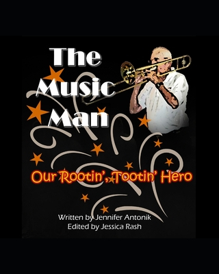 The Music Man: Our Rootin' Tootin' Hero Cover Image