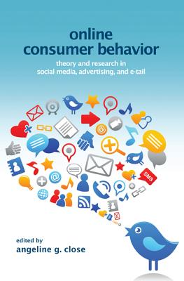 Online Consumer Behavior: Theory and Research in Social Media, Advertising and E-Tail (Marketing and Consumer Psychology) Cover Image