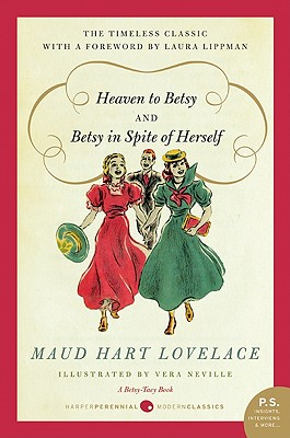 Heaven to Betsy and Betsy in Spite of Herself Cover Image