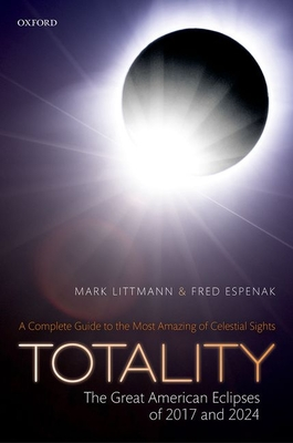 Totality: The Great American Eclipses of 2017 and 2024 Cover Image