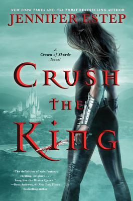 Crush the King (A Crown of Shards Novel #3) Cover Image