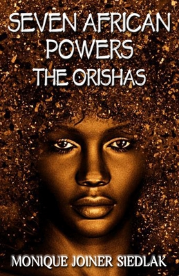 Seven African Powers: The Orishas Cover Image