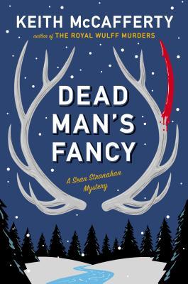 Dead Man's Fancy: A Sean Stranahan Mystery Cover Image