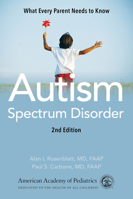 Autism Spectrum Disorder: What Every Parent Needs to Know Cover Image