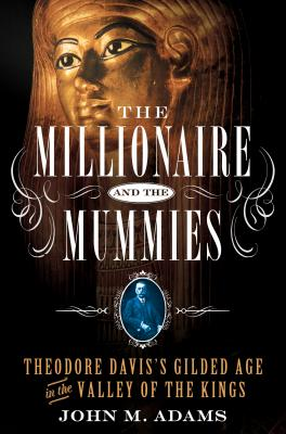 The Millionaire and the Mummies Cover