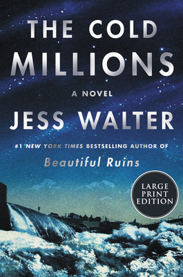 The Cold Millions: A Novel Cover Image