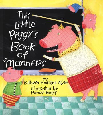 This Little Piggy's Book of Manners Cover