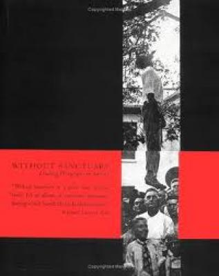 Without Sanctuary: Lynching Photography in America Cover Image