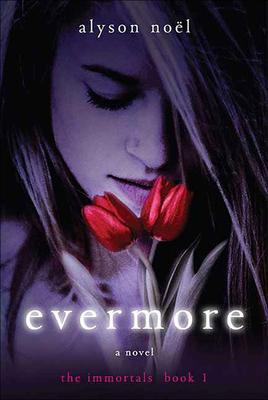 Evermore (Immortals (Alyson Noel) #1) Cover Image