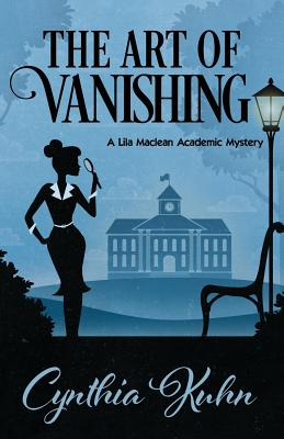 The Art of Vanishing (Lila MacLean Academic Mystery #2) Cover Image