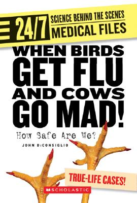 Cover for When Birds Get Flu and Cows Go Mad!
