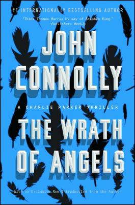The Wrath of Angels: A Charlie Parker Thriller Cover Image