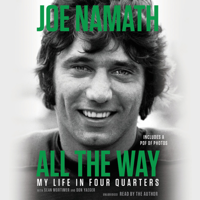 All the Way: Football, Fame, and Redemption Cover Image