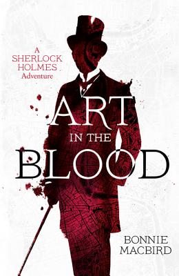 Art in the Blood (a Sherlock Holmes Adventure) Cover Image