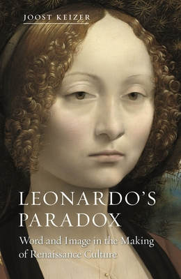 Leonardo's Paradox: Word and Image in the Making of Renaissance Culture Cover Image