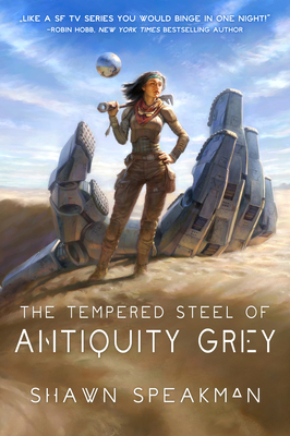 Cover for The Tempered Steel of Antiquity Grey