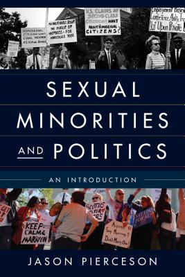 Sexual Minorities and Politics: An Introduction Cover Image